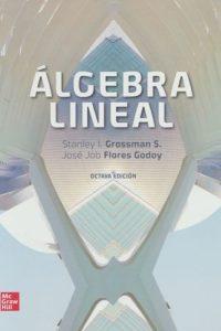 Descargar Algebra Lineal Grossman Stanley I.