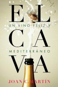 Descargar El Cava , Un Vino Feliz Y Mediterraneo Martin Joan C.