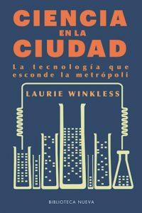 Descargar Ciencia En La Ciudad Winkless Laurie