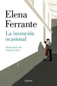Descargar La Invencion Ocasional Ferrante Elena