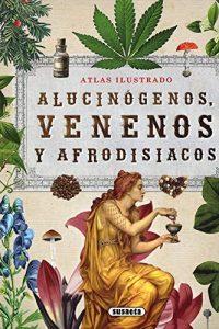 Descargar Alucinogenos Venenos Afrodisiacos Balasch Enric