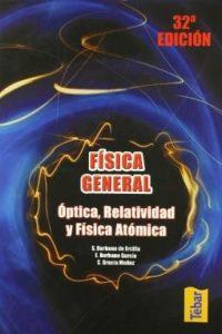 Descargar Fisica General : Optica , Relatividad Y Fisica Atomica Burbano De Ercilla Santiago