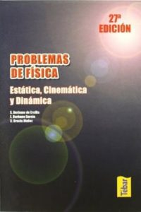 Descargar Problemas De Fisica : Estatica , Cinematica Y Dinamica Burbano De Ercilla Santiago