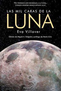Descargar Las Mil Caras De La Luna Villaver Eva