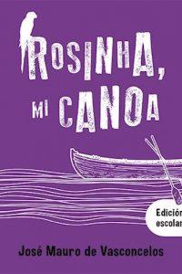 Descargar Rosinha Mi Canoa  ( Edicion Escolar ) De Vasconcelos Jose Mauro