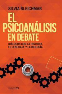 Descargar El Psicoanalisis En Debate Bleichmar Silvia