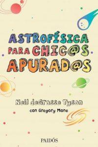 Descargar Astrofisica Para Chic S Apurad S Degrasse Tyson Neil
