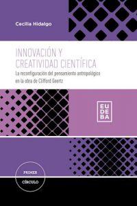 Descargar Innovacion Y Creatividad Cientifica Hidalgo Cecilia