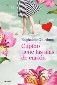 Descargar Cupido Tiene Las Alas De Carton Giordano Raphaelle
