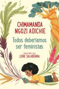 Descargar Todos Deberiamos Ser Feministas Adichie Chimamanda Ngozi