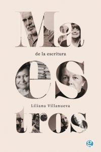Descargar Maestros De La Escritura Villanueva Liliana