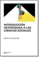 Descargar Introduccion Heterodoxa A Las Ciencias Sociales Martuccelli Danilo