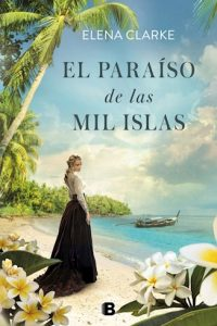 Descargar Paraiso De Las Mil Islas Clarke Elena