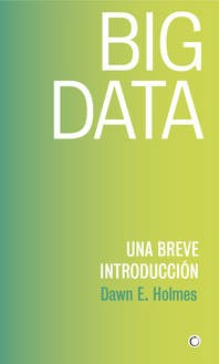 Libro Big Data : Una Breve Introduccion