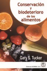 Descargar Conservacion Y Biodeterioro De Los Alimentos Tucker Gary S.