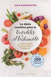 Descargar La Dieta Curativa Para La Toroiditis De Hashimoto Barrington Kate