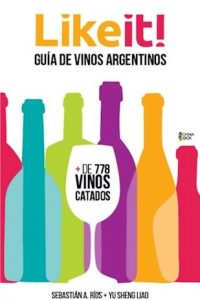 Descargar Like It Guia De Vinos Argentinos Rios Sebastian