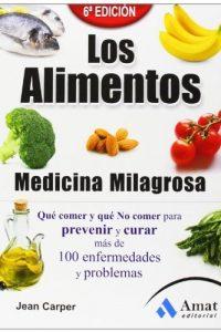 Descargar Los Alimentos , Medicina Milagrosa Carper Jean