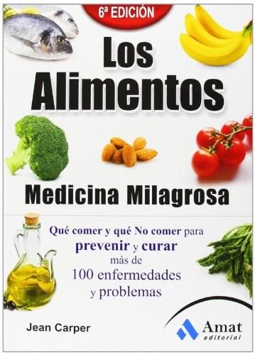 Libro Los Alimentos , Medicina Milagrosa