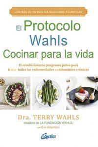 Descargar Protocolo Wahls El Cocinar Para La Vida Wahls Terry