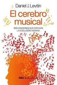 Descargar El Cerebro Musical Levitin Daniel J.
