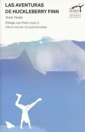 Libro Aventuras De Hukcleberry Finn - Mirlo Pocket