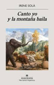 Libro Canto Yo Y La Montaña Baila