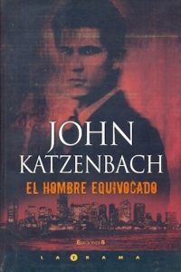 Descargar El Hombre Equivocado Katzenbach John