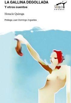 Libro La Gallina Degollada - Mirlo Pocket