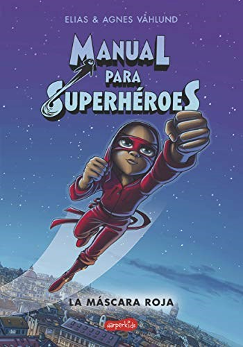 Libro Manual Para Superheroes