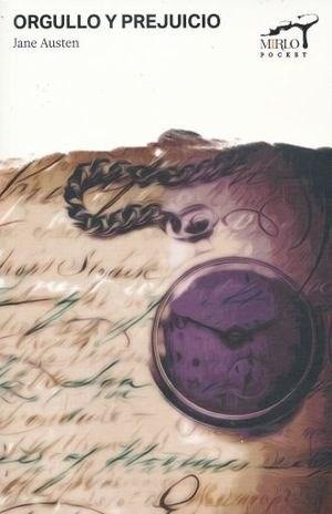 Libro Orgullo Y Prejuicio - Mirlo Pocket