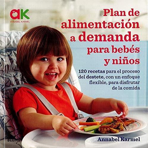 Libro Plan De Alimentacion A Demanda Para Bebes Y Niños