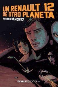 Descargar Un Renault 12 De Otro Planeta Sanchez Mariano