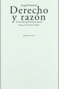 Descargar Derecho Y Razon : Teoria Del Garantismo Penal Ferrajoli Luigi