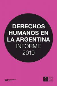 Descargar Derechos Humanos En Argentina  Informe 2019 Cels