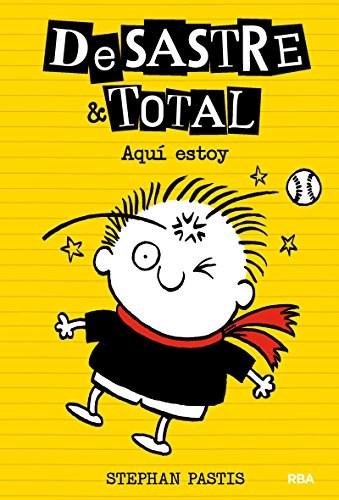 Libro Desastre & Total 3 : Aqui Estoy