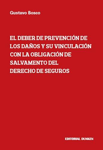 Libro El Deber De Prevencion De Los Da/Os Y Su Vinculacion Con La Obligacion