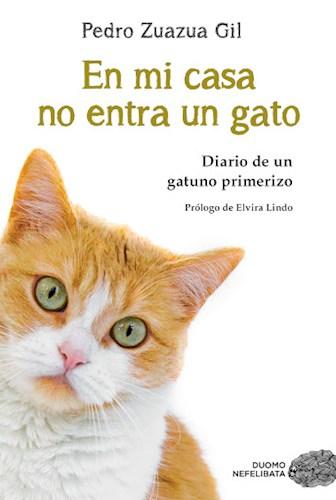 Libro En Mi Casa No Entra Un Gato