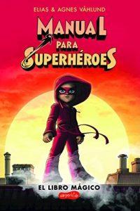 Descargar Manual Para Superheroes Vahlund Elias