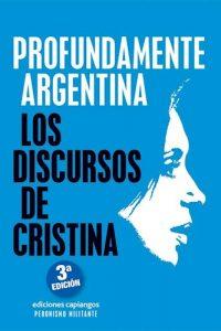 Descargar Profundamente Argentina .Los Discursos De Cristina Fernandez De Kirchner Cristina