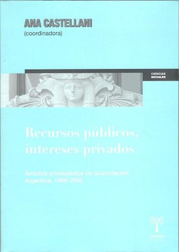 Libro Recursos Publicos , Intereses Privados