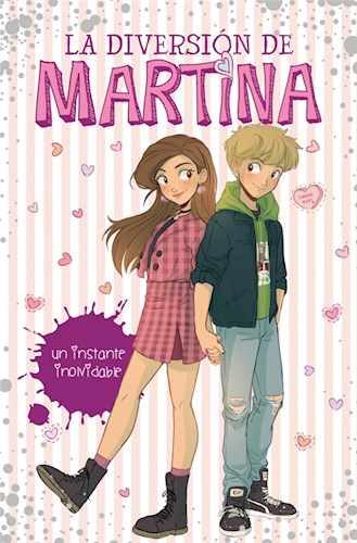 Libro 7. La Diversion De Martina : Un Instante Inolvidable