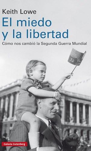 Libro El Miedo Y La Libertad