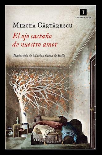 Libro El Ojo Castaño De Nuestro Amor