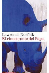 Descargar El Rinoceronte Del Papa Norfolk Lawrence