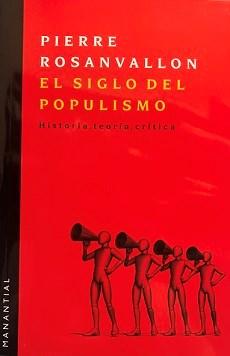Libro El Siglo Del Populismo
