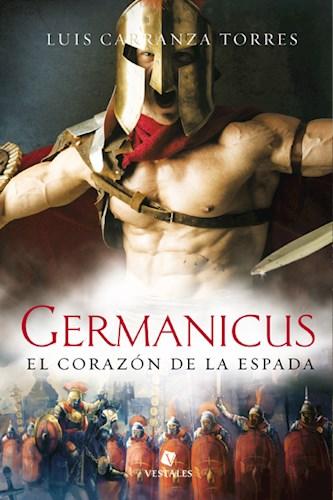 Libro Germanicus . El Corazon De La Espada  (Trade)