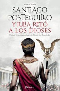 Descargar Y Julia Reto A Los Dioses Posteguillo Santiago