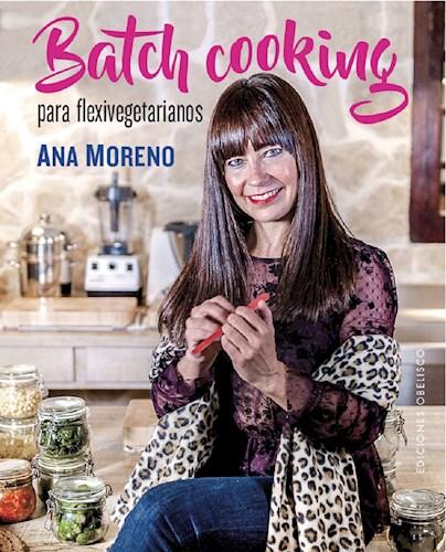 Libro Batch Cooking Para Flexivegetarianos