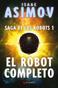 Descargar El Robot Completo. Asimov Isaac